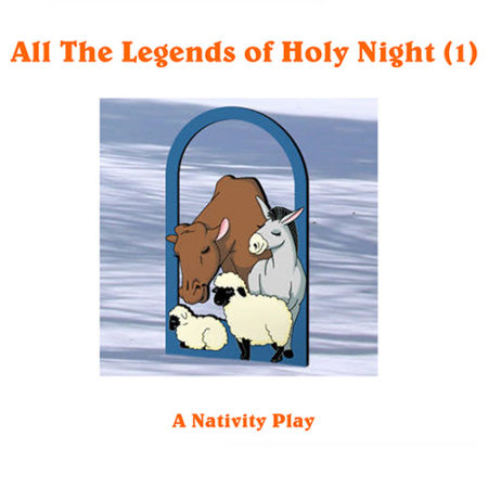 All The Legends Of Holy Night