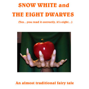 Snow White and The Eight Dwarves
